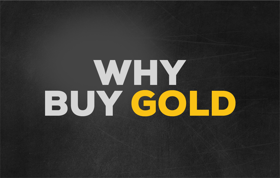 Why Buy Gold