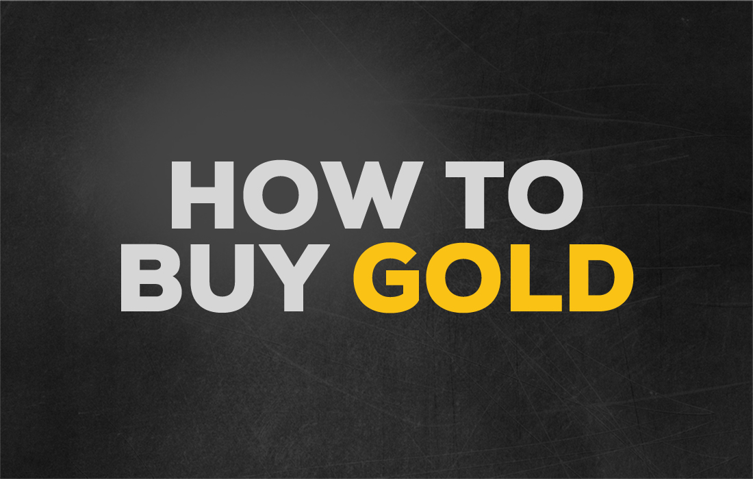 How to Buy Gold